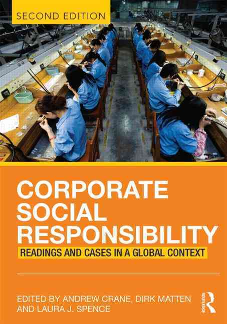 Corporate Social Responsibility By Crane, Andrew (EDT)/ Matten, Dirk (EDT)/ Spence, Laura (EDT)