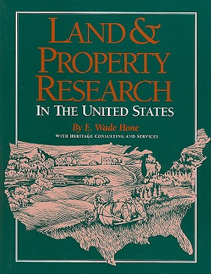 Land & Property Research in the United States By Hone, E. Wade